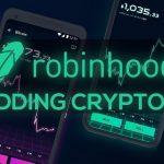 Robinhood – plataforma para negociação de criptomoedas sem comissões
