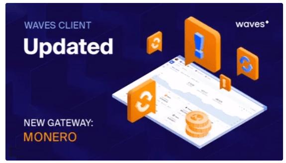 A plataforma Waves abriu um gateway de pagamento para o Monero no aplicativo Waves Client. Usuários da plataforma agora podem acessar E/S, armazenar e trocar serviços de criptografia ativa.