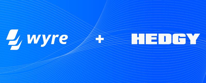 A startup Wyre, de pagamentos, adquiriu a empresa Hedgy, especializada na criação de contratos inteligentes.